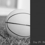 Photography Challenge – Days 29 and 30